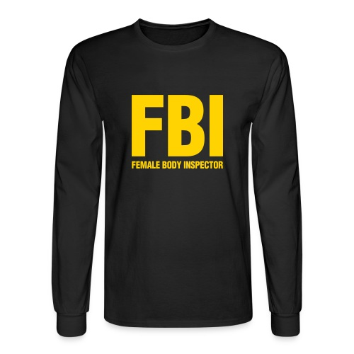 FBI (female body inspector) - Men's Long Sleeve T-Shirt