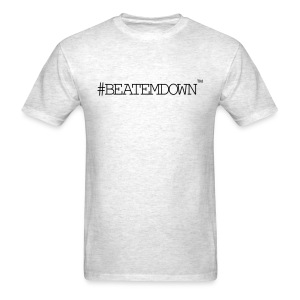 #BEATEMDOWN Classic (Men's) - Men's T-Shirt