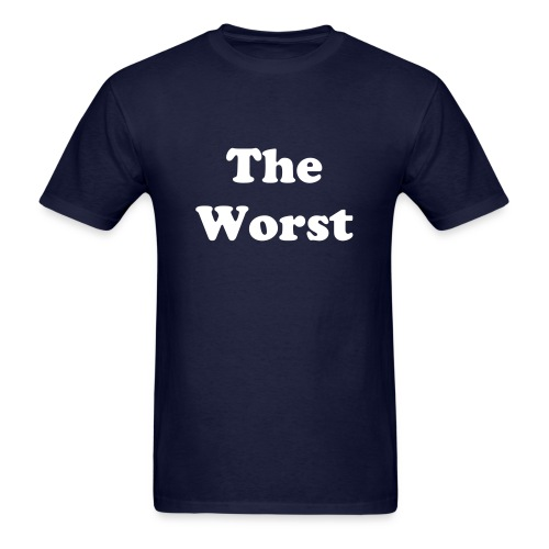 The Worst T-Shirt - Men's T-Shirt