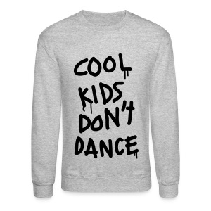 1D - Cool Kids Don't Dance - Crewneck Sweatshirt