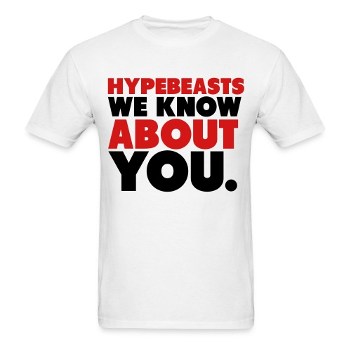 HYPEBEASTS - Men's T-Shirt