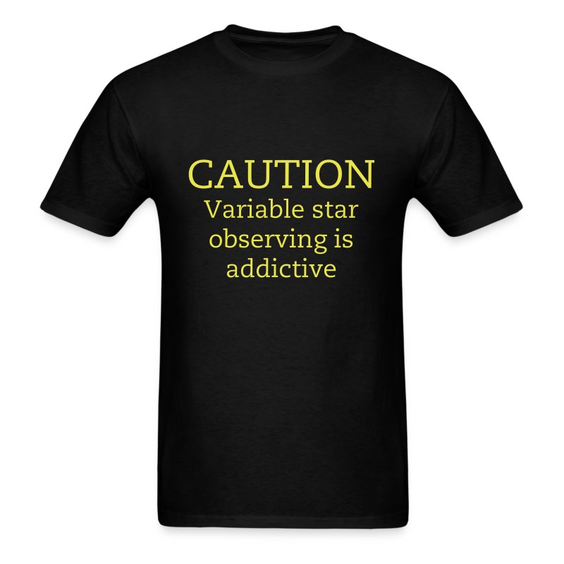 Caution: Variable Star Observing is Addictive Tee - Men's T-Shirt