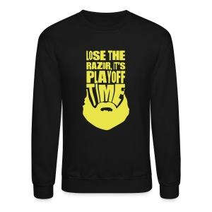Lose The Razor It's Playoff Beard Time T-Shirt - Crewneck Sweatshirt