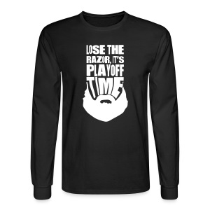 Lose The Razor It's Playoff Beard Time T-Shirt - Men's Long Sleeve T-Shirt