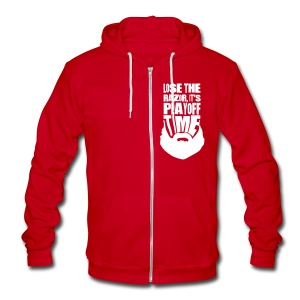 Lose The Razor It's Playoff Beard Time Hoodie - Unisex Fleece Zip Hoodie by American Apparel