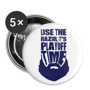 Lose The Razor It's Playoff Beard Time Button - Small Buttons