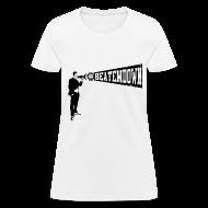 Women's T-Shirts ~ Women's T-Shirt ~ #BEATEMDOWN Megaphone (Women's)