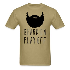 Playoff Beard 'Beard On Play Off' T-Shirt - Men's T-Shirt