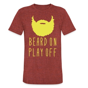 Playoff Beard 'Beard On Play Off' T-Shirt - Unisex Tri-Blend T-Shirt by American Apparel
