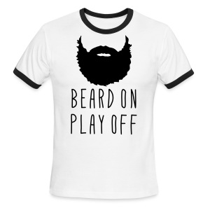 Playoff Beard 'Beard On Play Off' T-Shirt - Men's Ringer T-Shirt