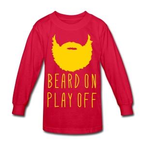 Playoff Beard 'Beard On Play Off T-Shirt - Kids' Long Sleeve T-Shirt