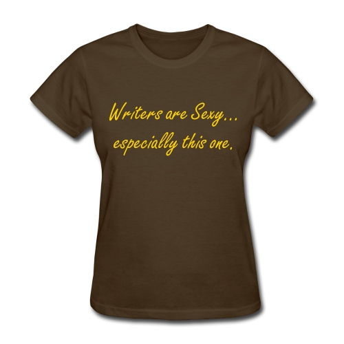 Writers Are Sexy Chocolate Tee - Women's T-Shirt