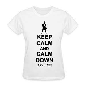 CR7 says calm down - Women's T-Shirt