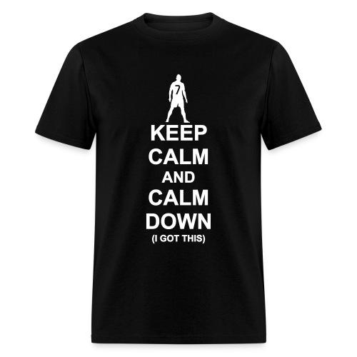 Keep Calm and Calm Down - Men's T-Shirt