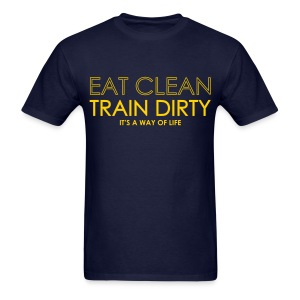 Eat Clean...It's a way of life - Men's T-Shirt