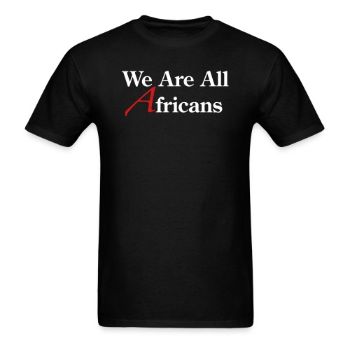 We Are All Africans - Men's T-Shirt