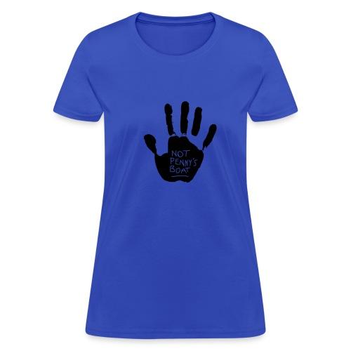 Not Pennys Boat - Women's T-Shirt