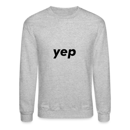 yep pullover (dark on light) - Crewneck Sweatshirt