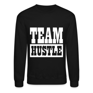 Team Hustle - Crewneck Sweatshirt