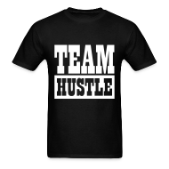 T-Shirts ~ Men's T-Shirt ~ Team Hustle