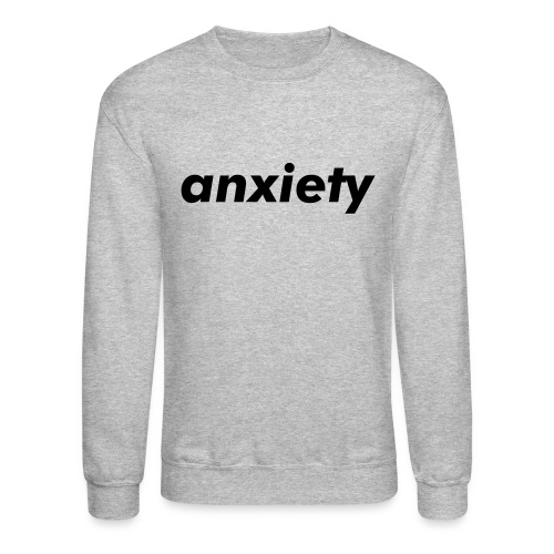 anxiety pullover (dark on light) - Crewneck Sweatshirt