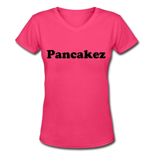 Women's Pancakez T-Shirt - Women's V-Neck T-Shirt