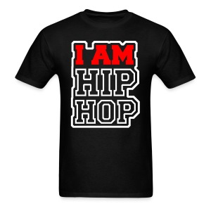 I Am Hip Hop - Men's T-Shirt