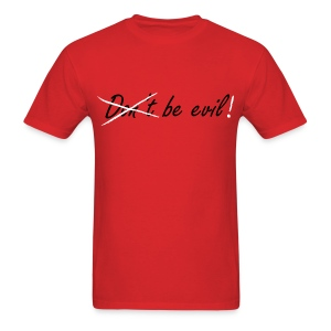 Be Evil! (Red) - Men's T-Shirt
