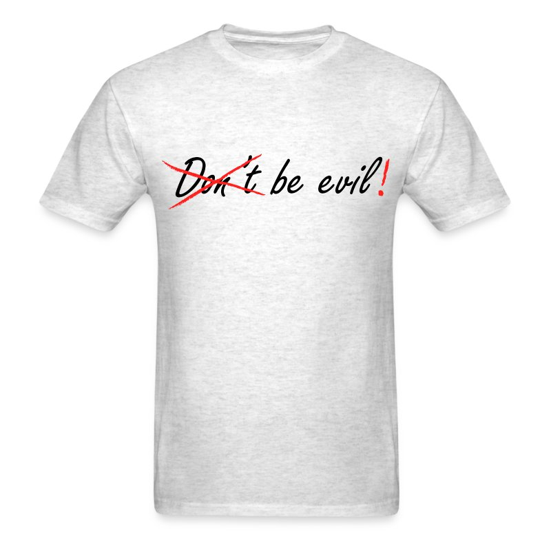 Be Evil! (Heather Grey) - Men's T-Shirt