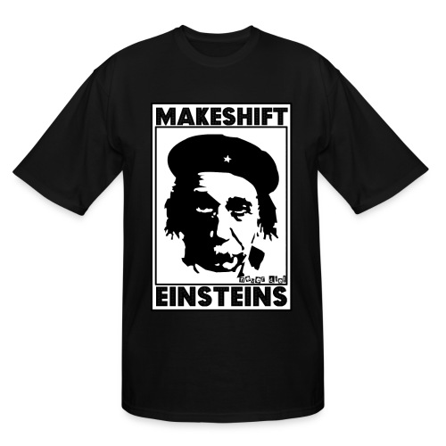 MAKESHIFT EINSTEINS - Men's Tall T-Shirt