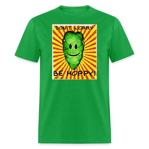Don't Worry Be Hoppy Men's T-Shirt - Men's T-Shirt