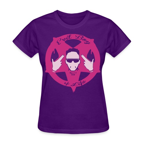 Evil Boy 4 Life 3 - Women's T-Shirt