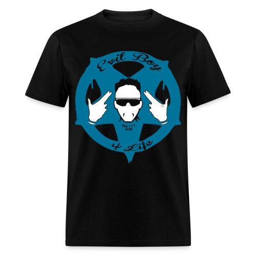Evil Boy 4 Life 1 - Men's T-Shirt