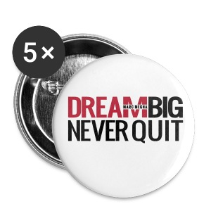 DREAM BIG - Large Buttons