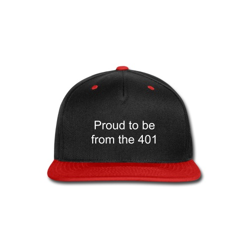 proud to be from the 401 snap back cap - Snap-back Baseball Cap