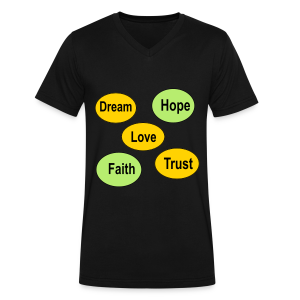 faith hope love dream and trust - Men's V-Neck T-Shirt by Canvas
