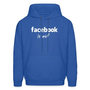 Facebook is evil :) - Men's Hoodie