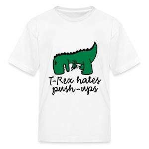 Trex Hates Push Ups Kids Shirt - Kids' T-Shirt