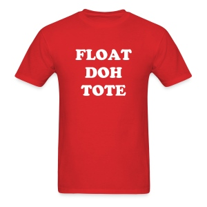 FLOAT DOH TOTE - Men's T-Shirt