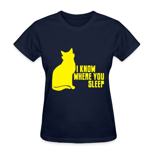 I Know Where You Sleep Cat T-shirt - Women's Standard Weight T-shirt - Women's T-Shirt