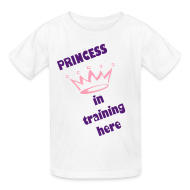 Kids' Shirts ~ Kids' T-Shirt ~ PRINCESS IN TRAINING TEE
