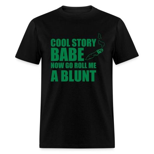 Roll Me A Blunt - Men's T-Shirt