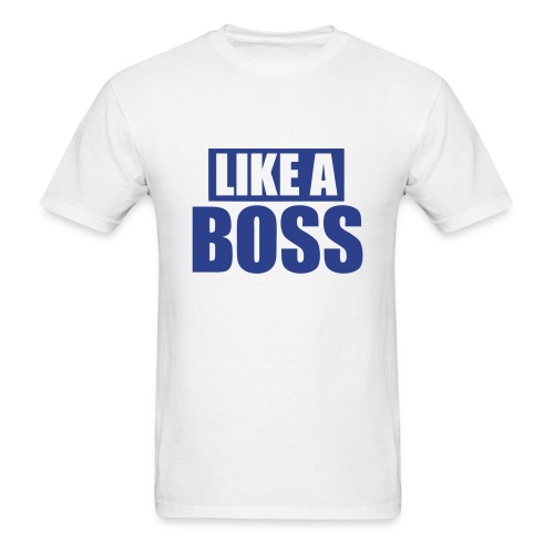 Like A Boss Blue - Men's T-Shirt