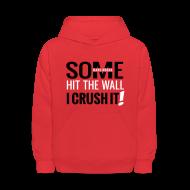 Sweatshirts ~ Kids' Hoodie ~ CRUSH IT