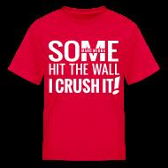 Kids' Shirts ~ Kids' T-Shirt ~ CRUSH IT