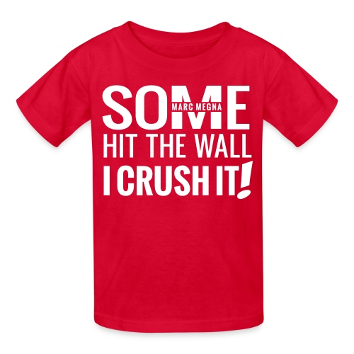 CRUSH IT - Kids' T-Shirt
