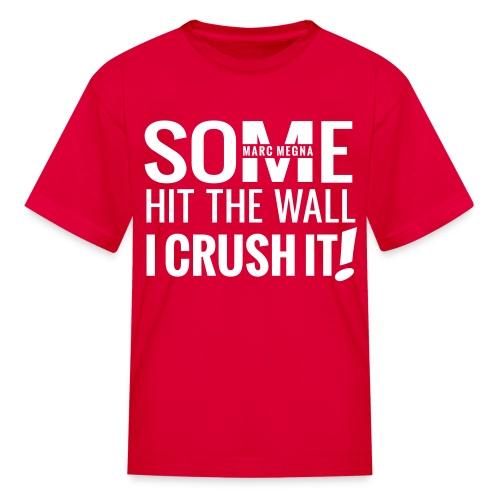 CRUSH IT - Kids' T-Shirt
