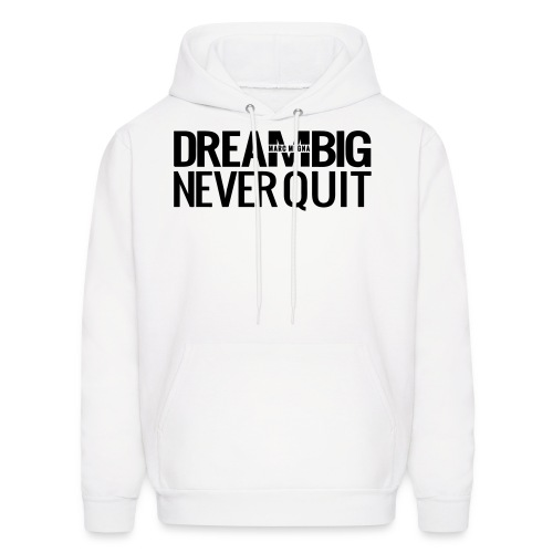 DREAM BIG - Men's Hoodie