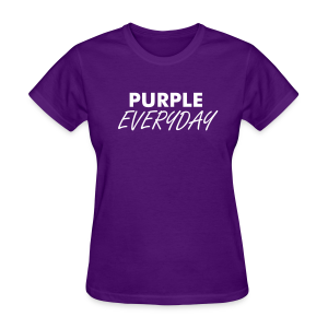 Purple Everyday - Ladies - Women's T-Shirt