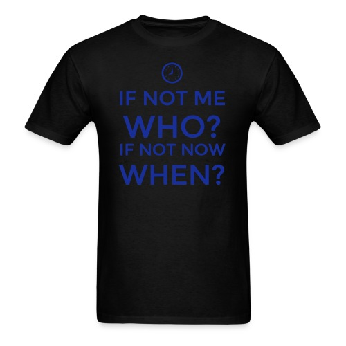 the time is now - Men's T-Shirt